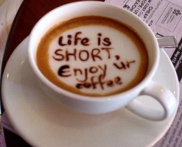 life-is-short-enjoy-your-coffee